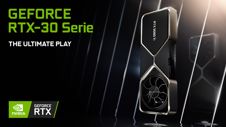 NVIDIA GeForce® RTX 30-Serie - The Ultimate Play